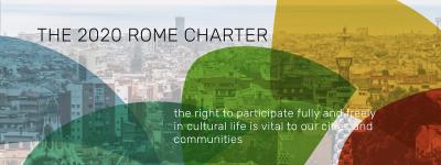 Rome Charter 2020: la carta per il diritto a partecipare alla vita culturale delle città