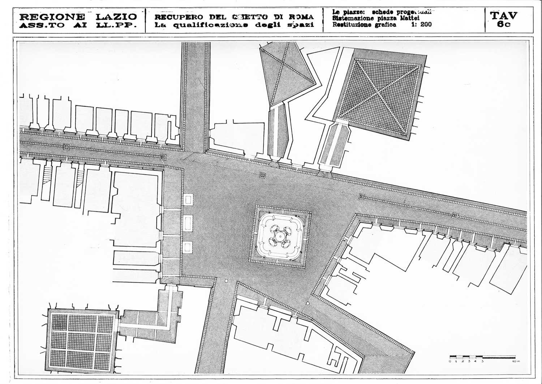 10 - Progetto di recupero del Ghetto di Roma, per Regione Lazio; in collaborazione - Planimetria di piazza Mattei