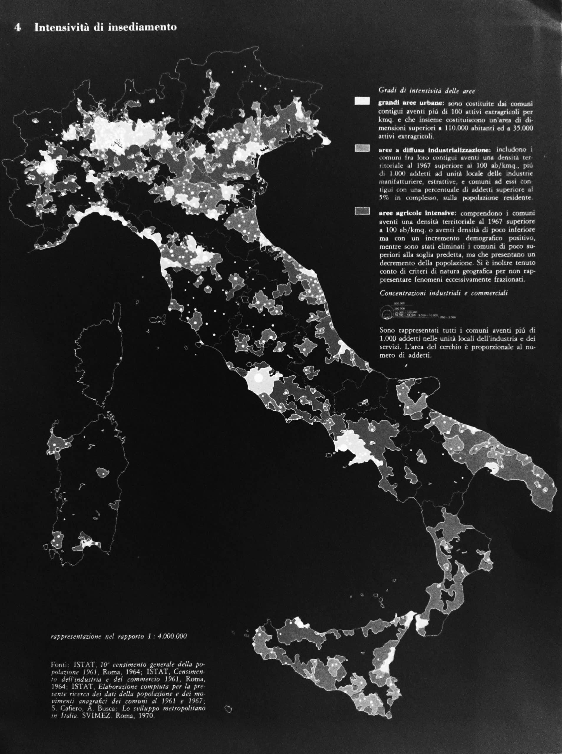 """2 - Lo sviluppo metropolitano in Italia, Giuffrè Editore, Roma 1970; con S. Cafiero - Estratto """"Intensività di insediamento"""""""