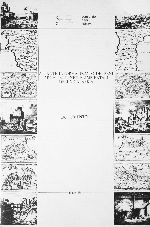 6 - Atlante informatizzato dei Beni Architettonici e Ambientali della Calabria, Consorzio Beni Culturali, Reggio Calabria 1980 - Documento 1