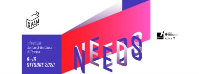 Countdown per SPAM NEEDS: dal 9 al 16 ottobre l'edizione 2020 del Festival dell'Architettura di Roma – Aperte le call SPAMLAB e Young Architects