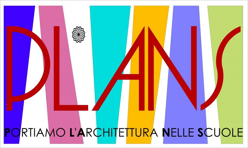 Progetto PLANS - Portiamo l'Architettura Nelle Scuole – di Valentina Di Stefano 1