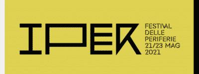 Presentato Iper – Festival delle Periferie: dal 21 al 23 maggio. Gli eventi curati dall'OAR