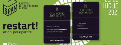 Al via le Call di SPAM Restart! Workshop internazionale SPAM-LAB 03 e Young Architects